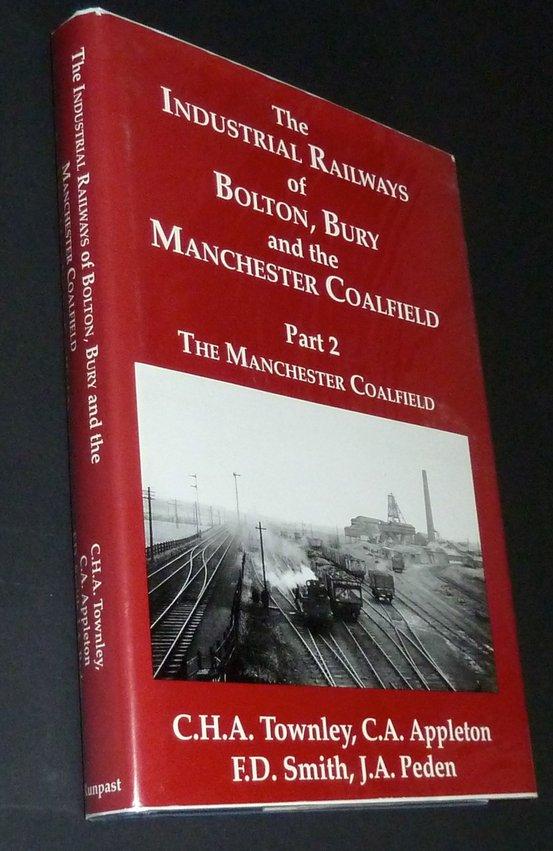 Industrial Railways of Manchester Coalfield