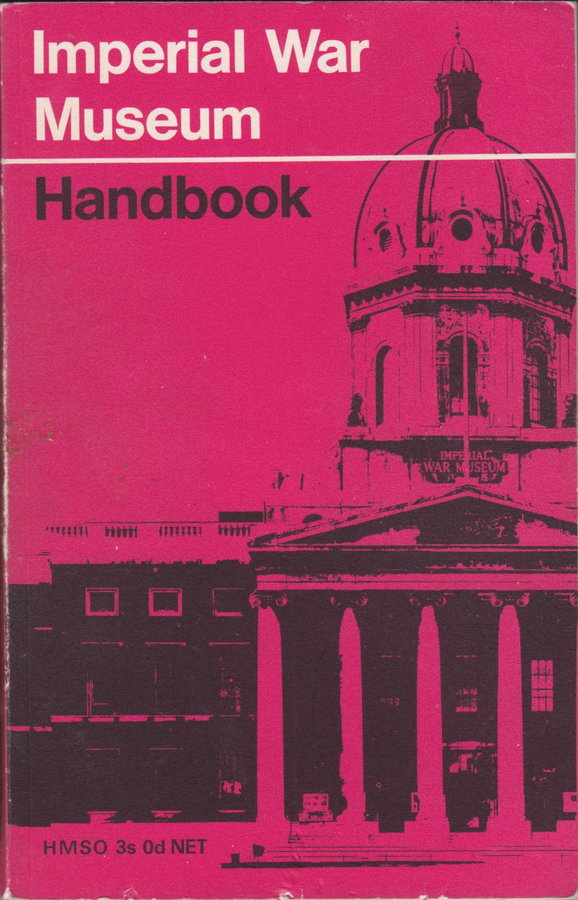 Imperial War Museum Handbook