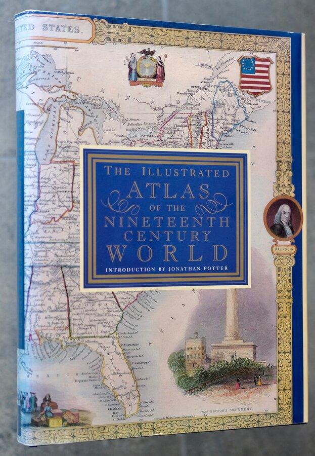 The Illustrated Atlas of the Nineteenth Century World
