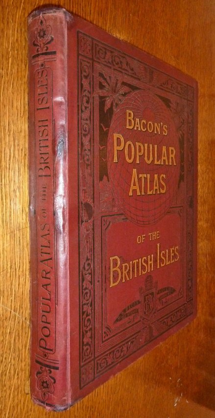 Bacon's Popular Atlas