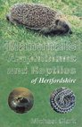 Mammals Amphibians and Reptiles of Hertfordshire