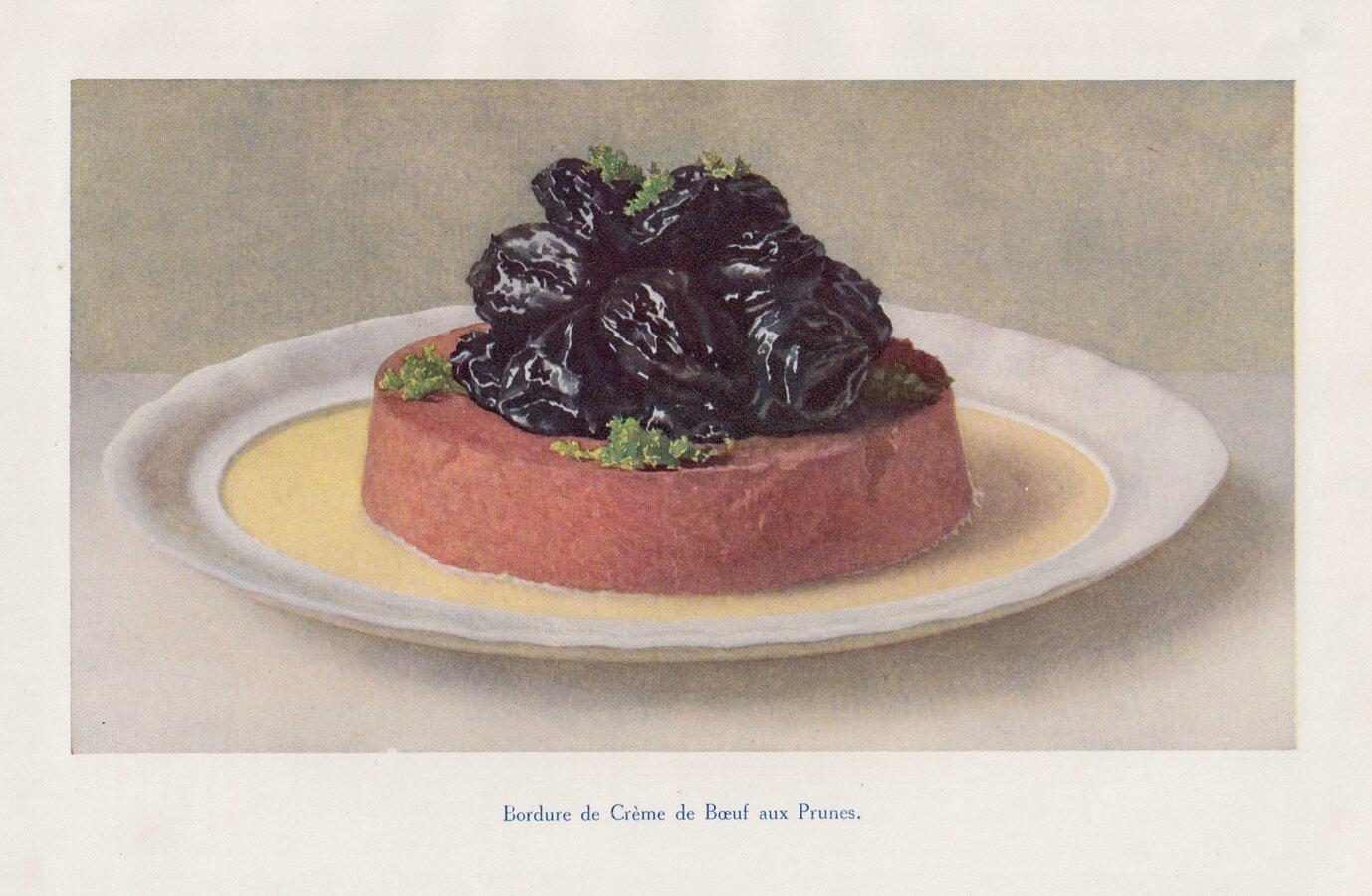 Bordure de Crème de Boeuf aux Prunes.