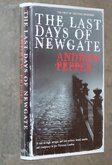 The Last Days of Newgate Signed 1st